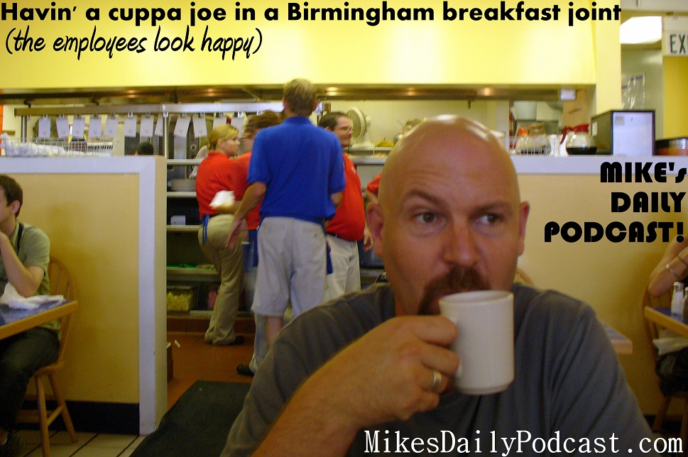 MIKEs-DAILY-PODCAST-2-18-2013-Birmingham-Alabama-Coffee