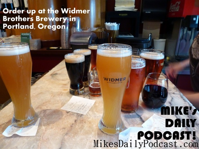 MIKEs+DAILY+PODCAST+4+28+2013+Portland+Oregon+Widmer+Brothers+Brewery
