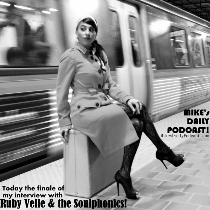 MIKEs+DAILY+PODCAST+5+13+2013+Ruby+Velle+26+the+Soulphonics+Interview