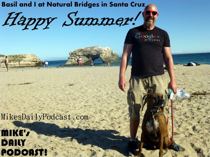 MIKEs+DAILY+PODCAST+6+22+2013+Natural+Bridges+Santa+Cruz