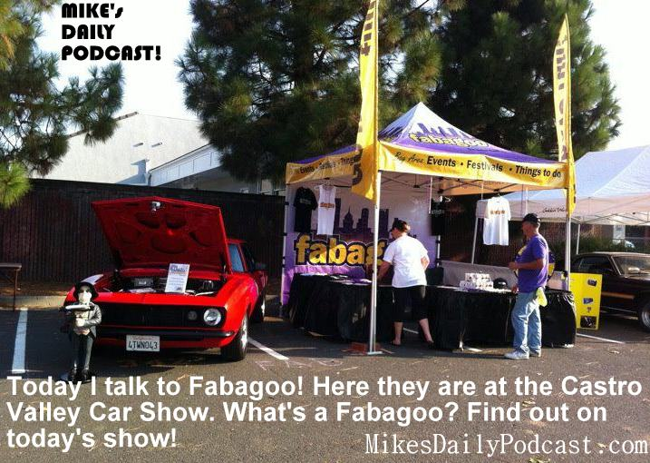 MIKEs-DAILY-PODCAST-9-19-2013-Fabagoo-Castro-Valley-Car-Show