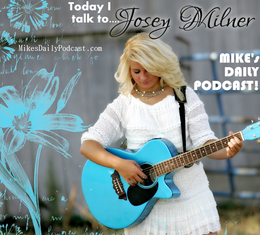 MIKEs-DAILY-PODCAST-1-30-14-Josey-Milner-Country-Singer