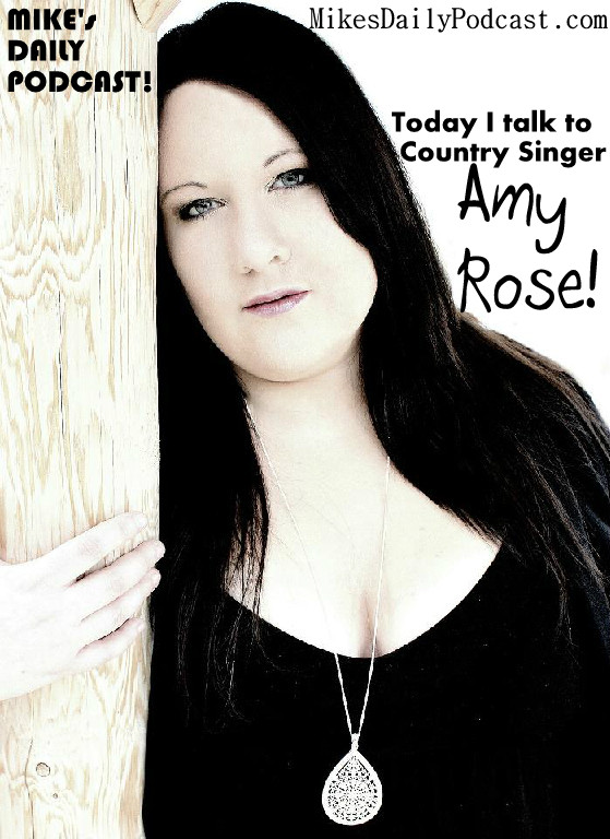 MIKEs-DAILY-PODCAST-1-31-14-Amy-Rose-Country-Singer