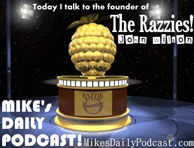 MIKEs-DAILY-PODCAST-2-18-14-The-Razzie-Awards