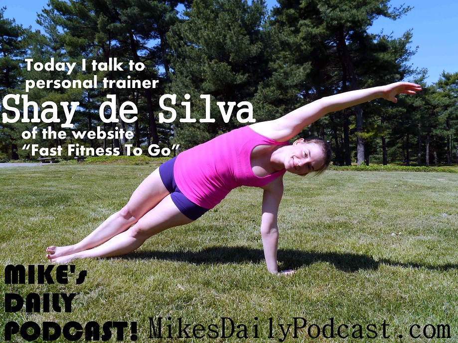 MIKEs-DAILY-PODCAST-2-23-14-Shay-de-Silva-personal-trainer