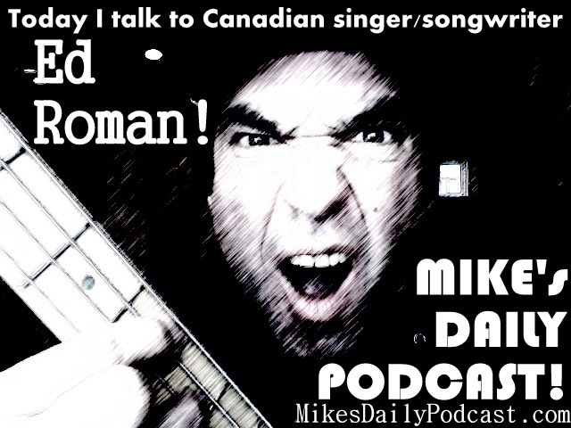 MIKEs-DAILY-PODCAST-4-1-14-Ed-Roman-Canada