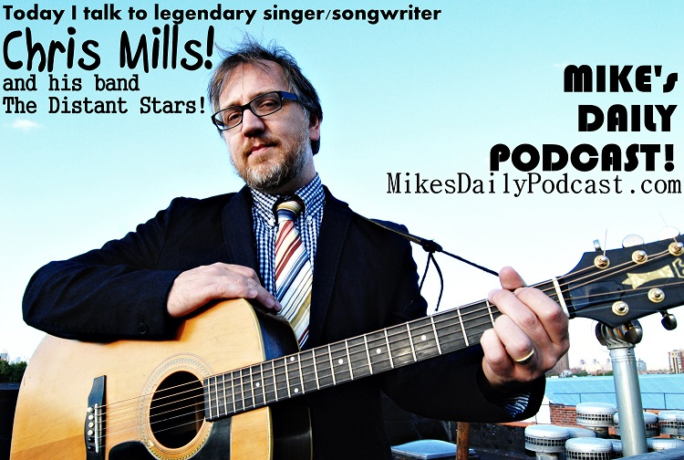 MIKEs-DAILY-PODCAST-4-16-14-Chris-Mills-and-the-Distant-Stars