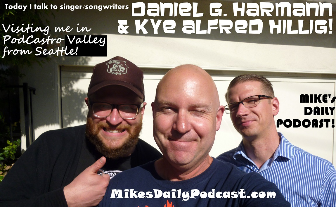 MIKEs-DAILY-PODCAST-5-19-14-Daniel-G-Harmann-Kye-Alfred-Hillig