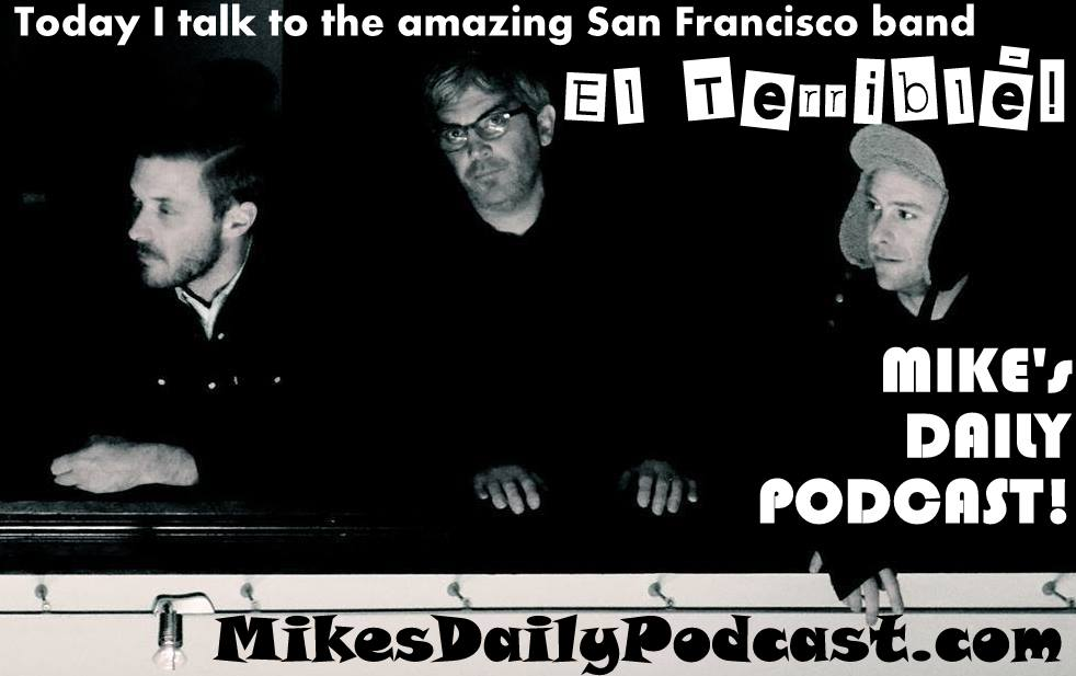 MIKEs-DAILY-PODCAST-5-21-14-El-Terrible-Band