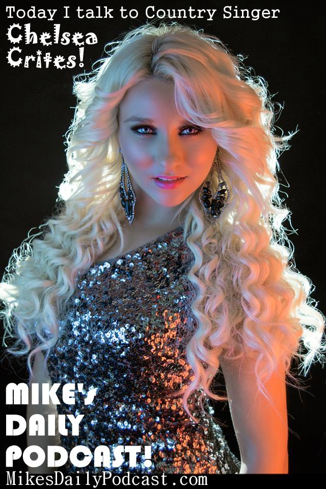 MIKEs-DAILY-PODCAST-5-8-14-Chelsea-Crites-Country-Singer