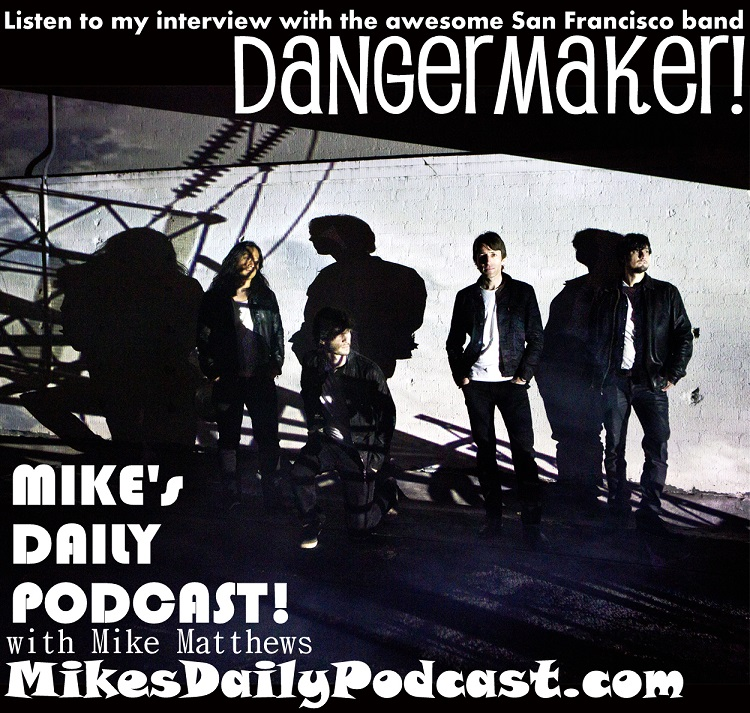 MIKEs-DAILY-PODCAST-7-15-14-Dangermaker-Band