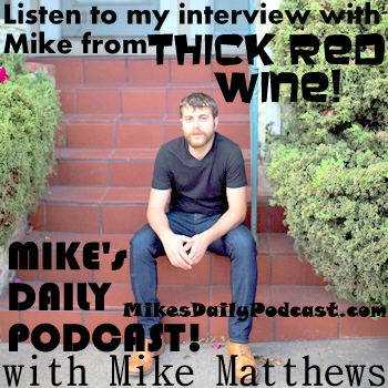 MIKEs-DAILY-PODCAST-8-18-14-Thick-Red-Wine-Band