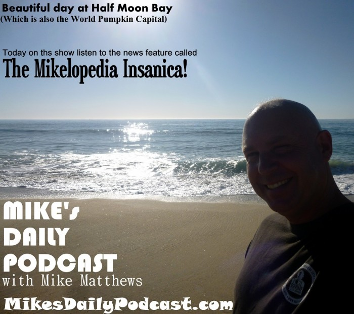MIKE's DAILY PODCAST 771 The News Show – MIKE's DAILY PODCAST