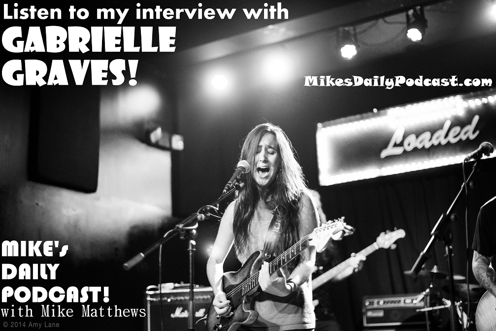 MIKEs-DAILY-PODCAST-10-7-14-Gabrielle-Graves