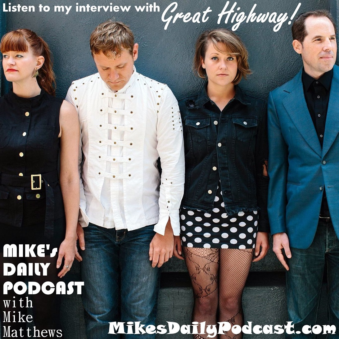 MIKEs DAILY PODCAST 2-20-15 Great Highway band