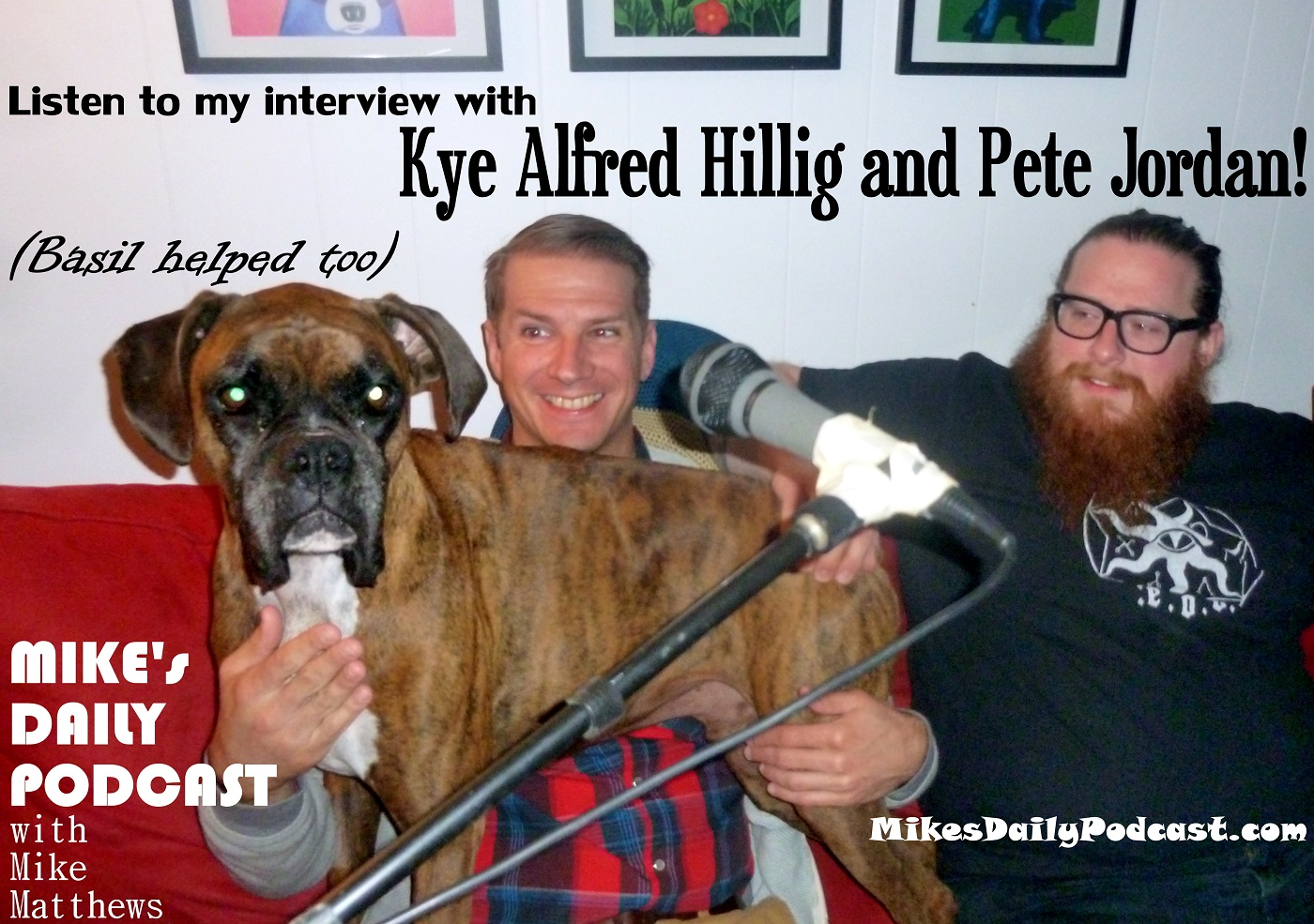 MIKEs DAILY PODCAST 3-21-15 Kye Alfred Hillig Pete Jordan Cloud Person boxer