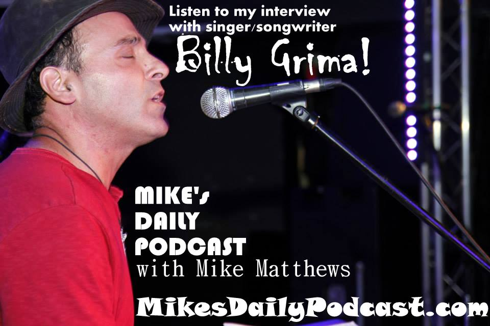 MIKEs DAILY PODCAST 5-20-15 Billy Grima