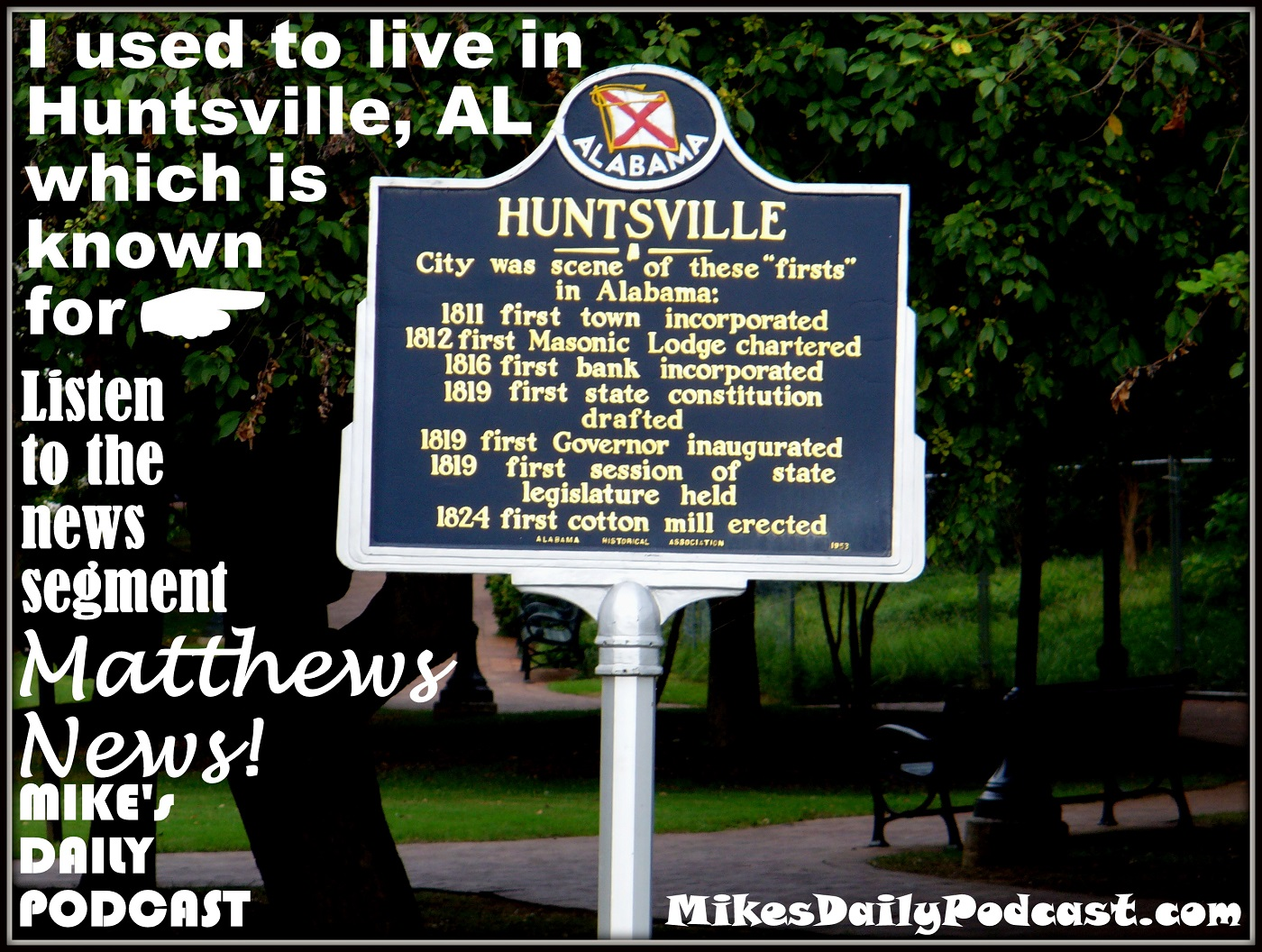 MIKEs DAILY PODCAST 7-31-15 Huntsville Alabama