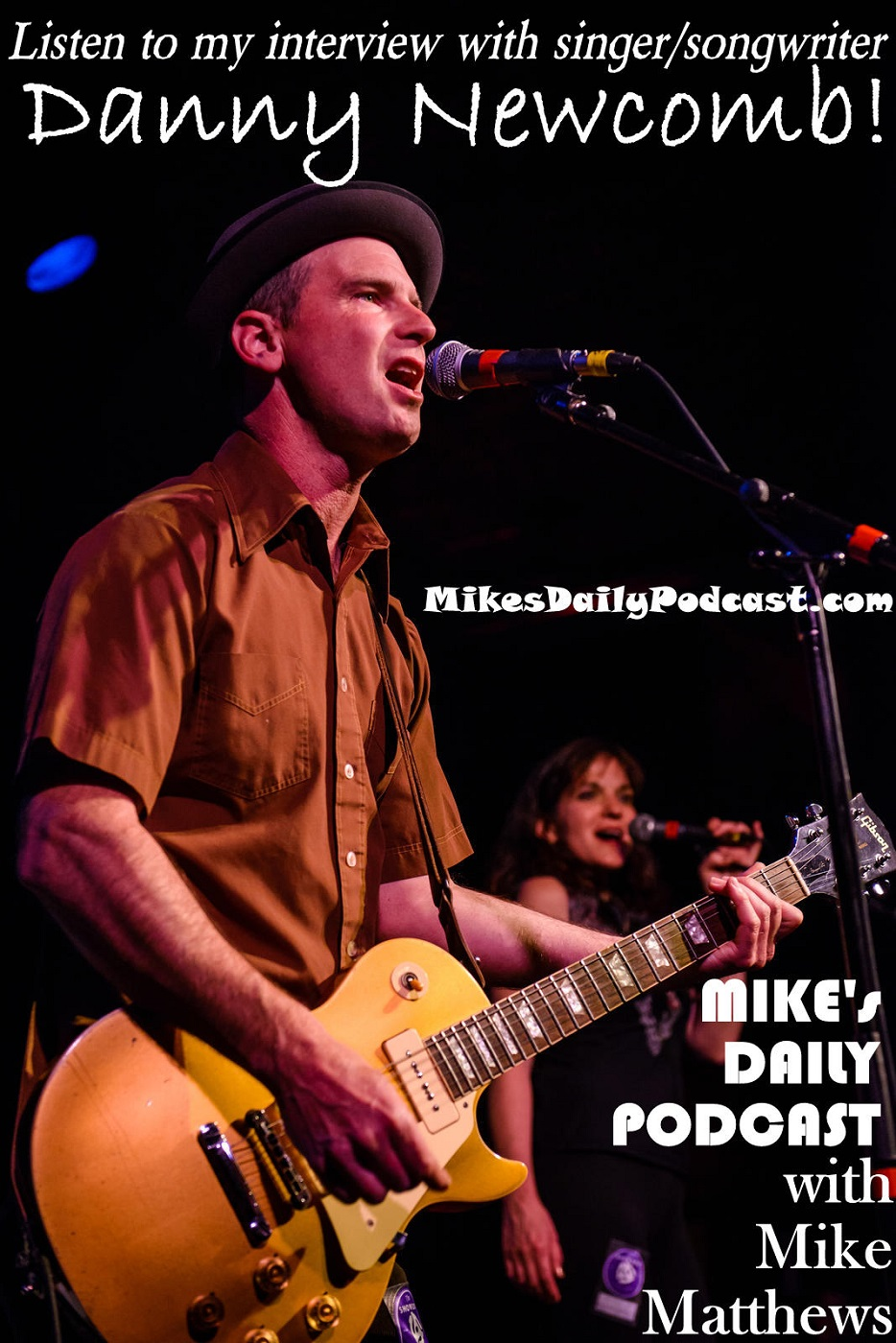 MIKEs DAILY PODCAST 920 Danny Newcomb and the Sugar Makers