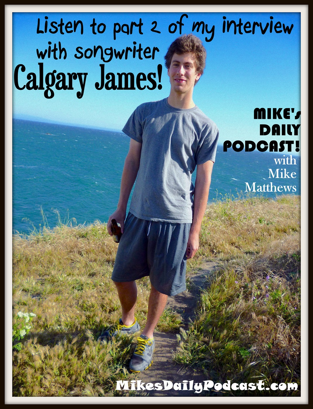 MIKEs DAILY PODCAST 928 Calgary James Santa Cruz