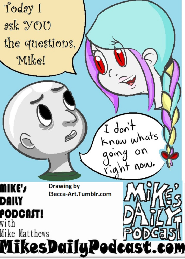 MIKEs DAILY PODCAST 931 Hayley and Mike by l3ecca