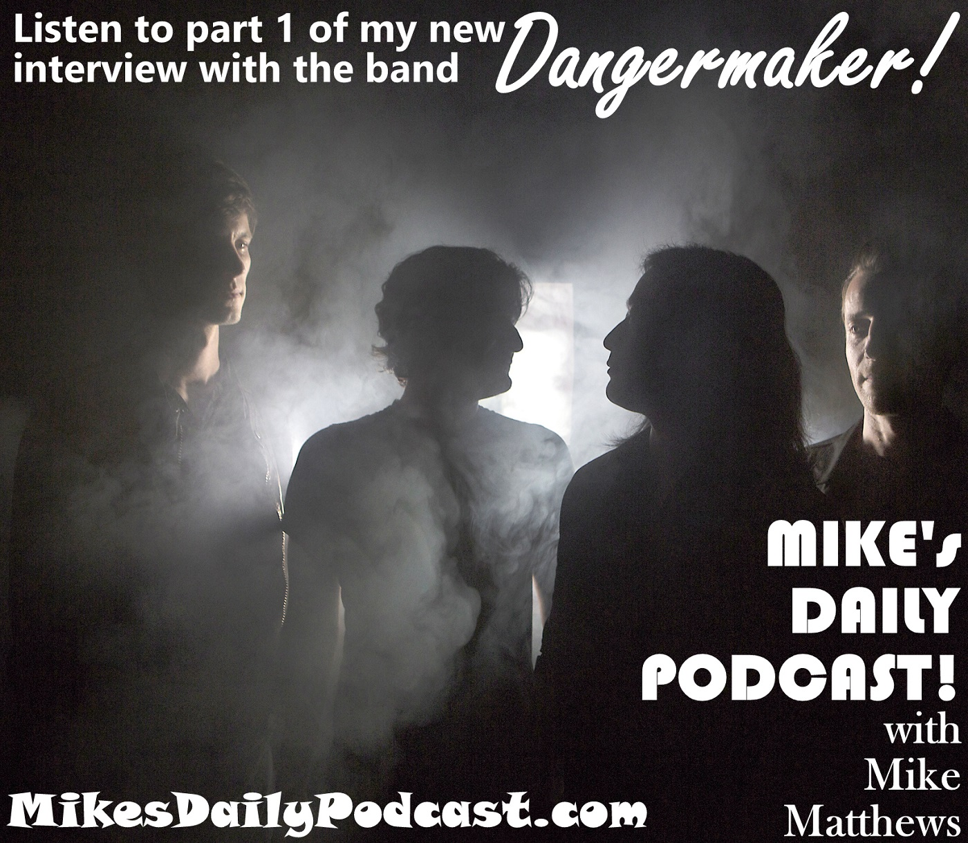 MIKEs DAILY PODCAST 933 Dangermaker Adam Burnett