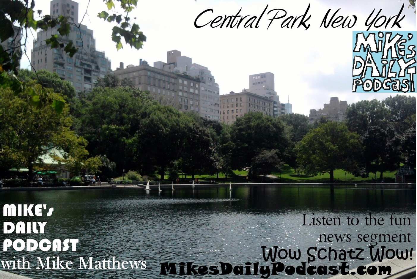 MIKEs DAILY PODCAST 943 Central Park New York