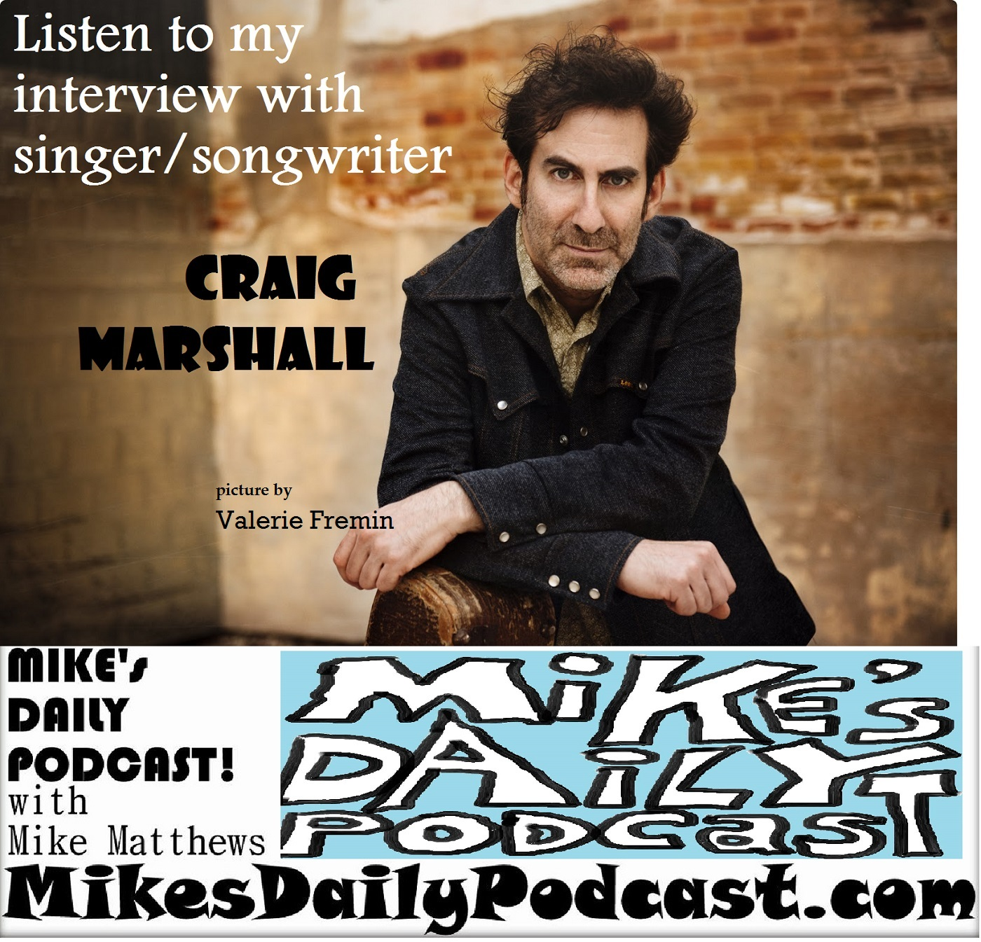 MIKEs DAILY PODCAST 955 Craig Marshall Valerie Fremin