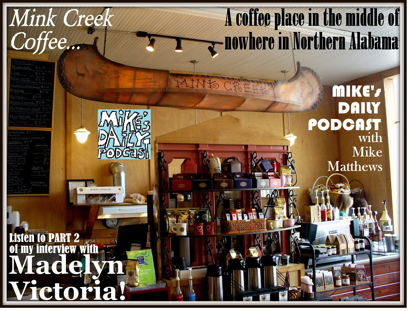 MIKEs DAILY PODCAST 964 Mink Creek Coffee Alabama
