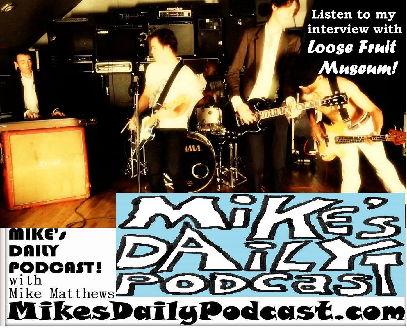 MIKEs DAILY PODCAST 968 Loose Fruit Museum