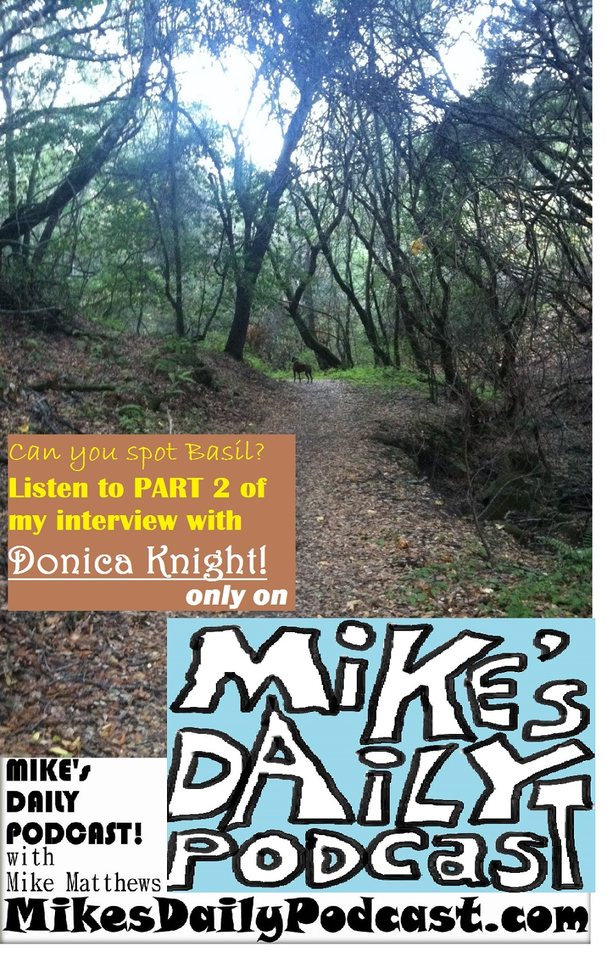 MIKEs DAILY PODCAST 972 Five Canyons Castro Valley