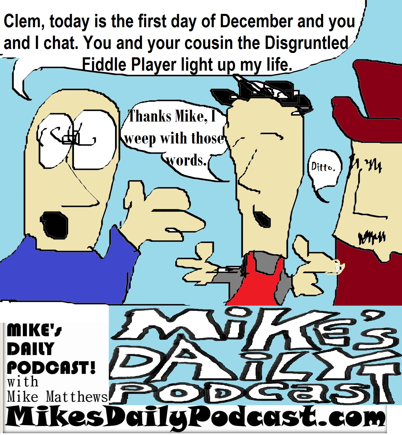 MIKEs DAILY PODCAST 978 Clem Disgruntled Fiddle Player