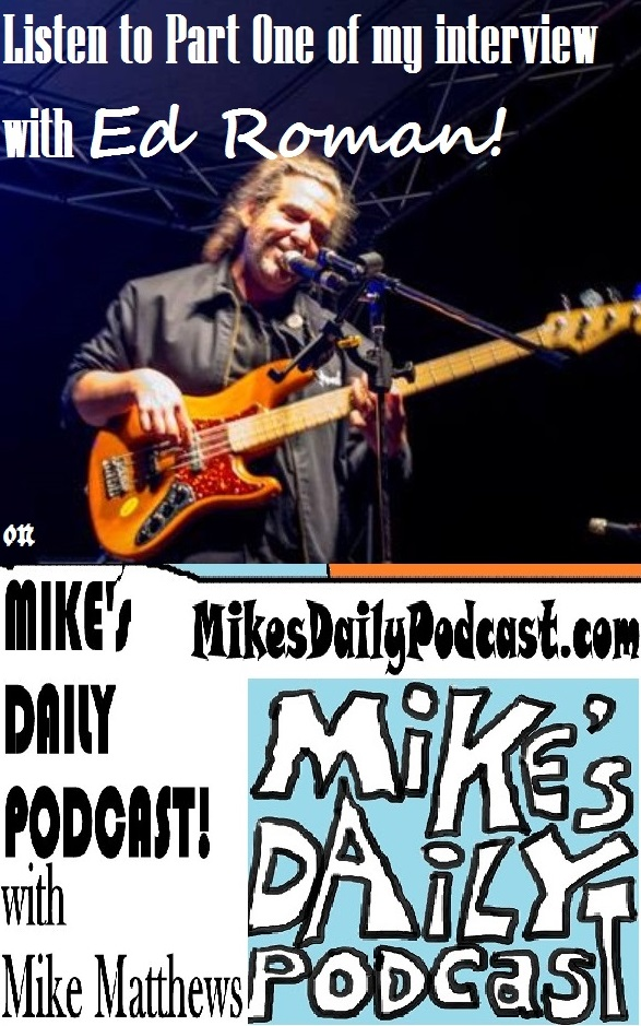 MIKEs DAILY PODCAST 981 Ed Roman Interview