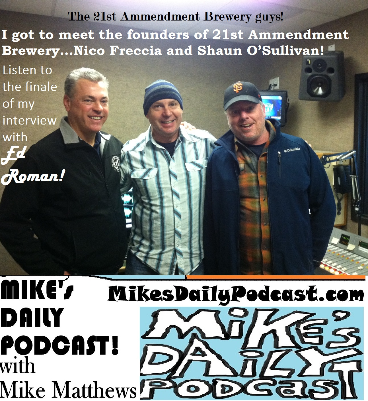 MIKEs DAILY PODCAST 982 21st Amendment Guys