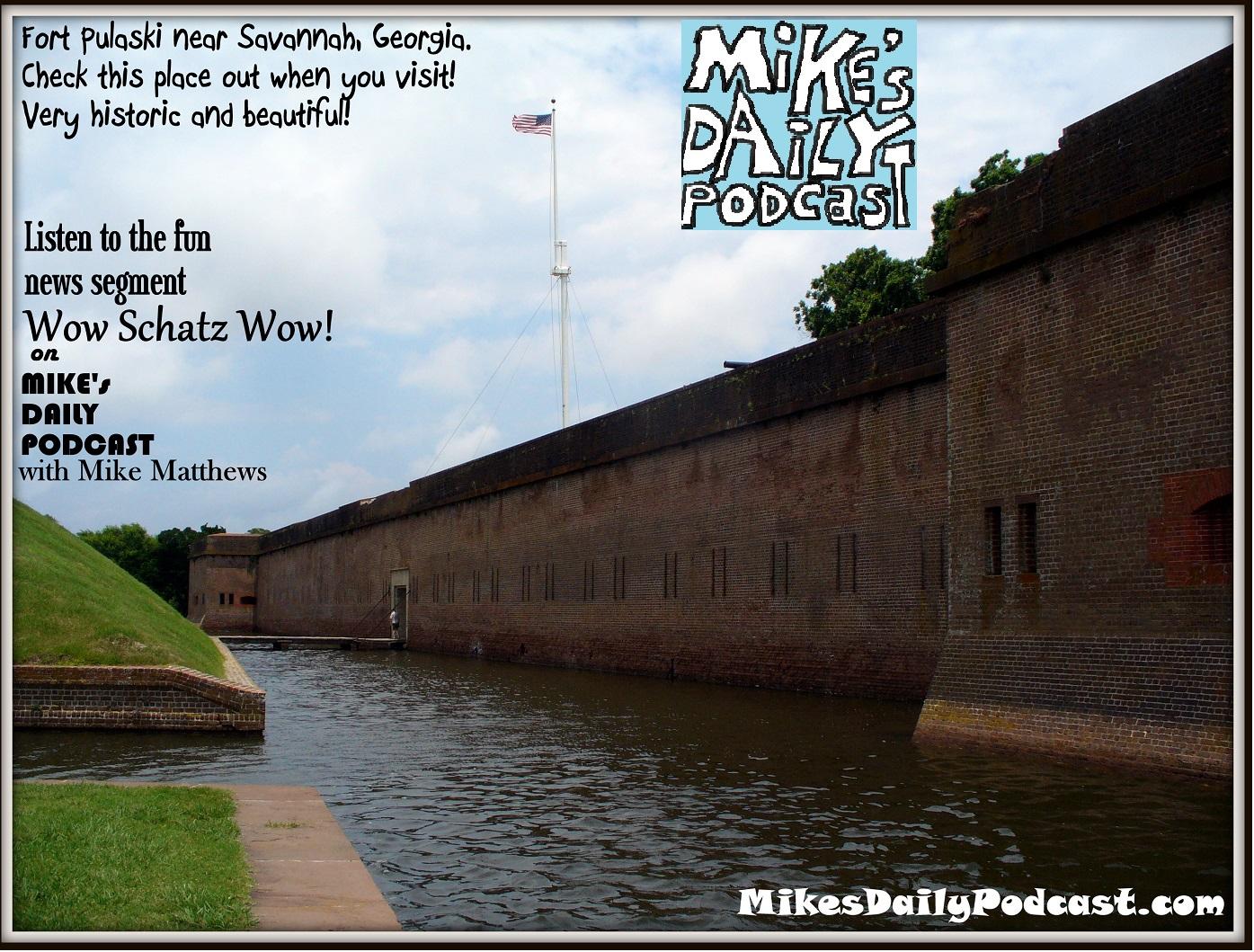 MIKEs DAILY PODCAST 983 Fort Pulaski Georgia