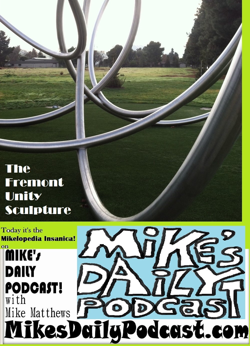 MIKEs DAILY PODCAST 1007 Fremont Unity Sculpture
