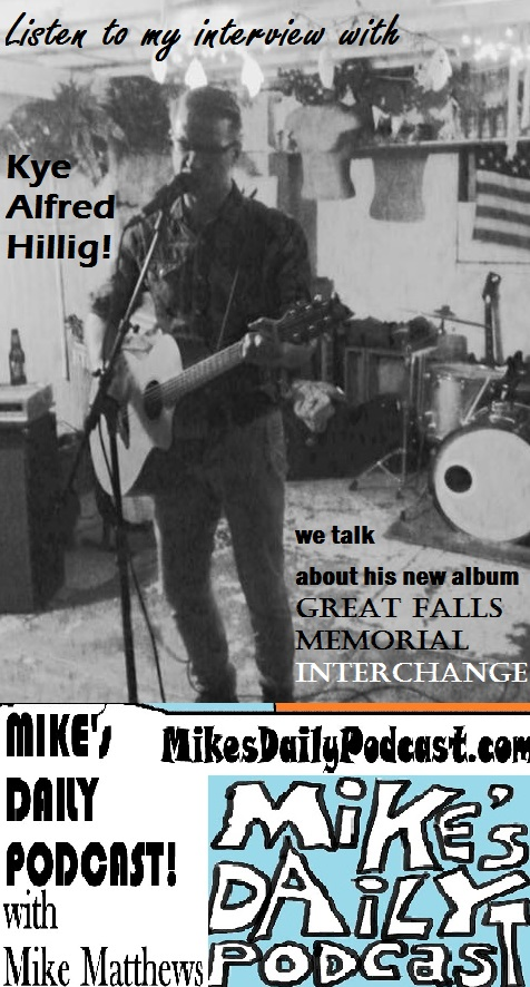MIKEs DAILY PODCAST 1012 Kye Alfred Hillig