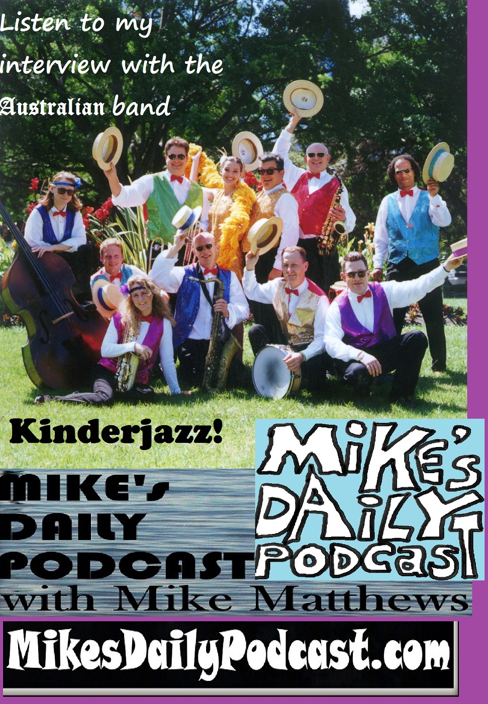 MIKEs DAILY PODCAST 1017 Kinderjazz Australia