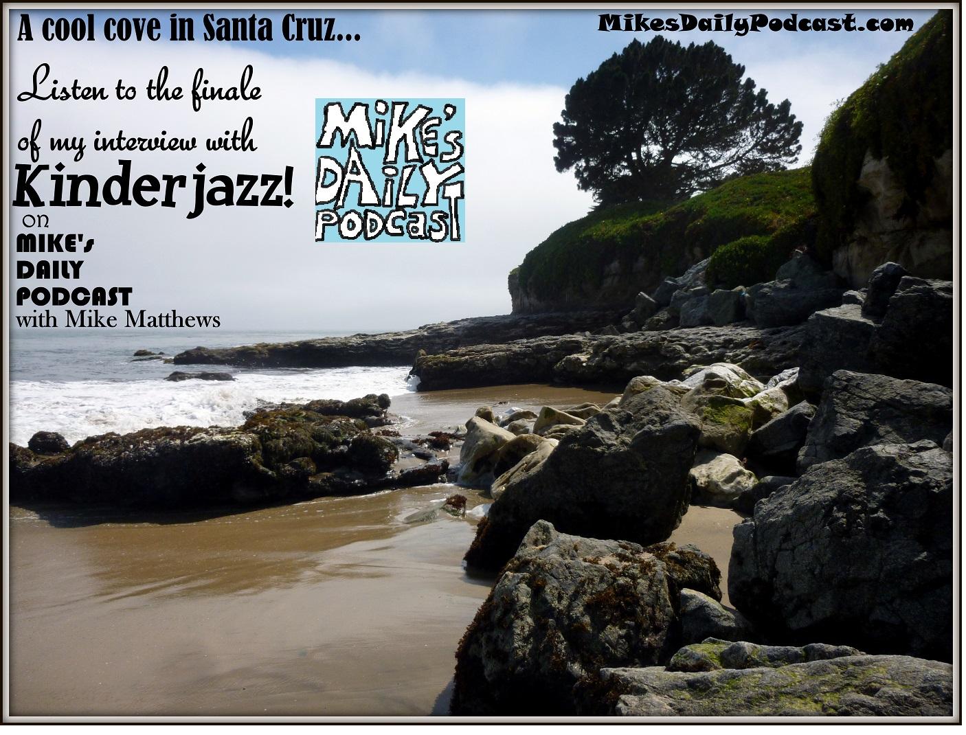 MIKEs DAILY PODCAST 1019 Santa Cruz beach