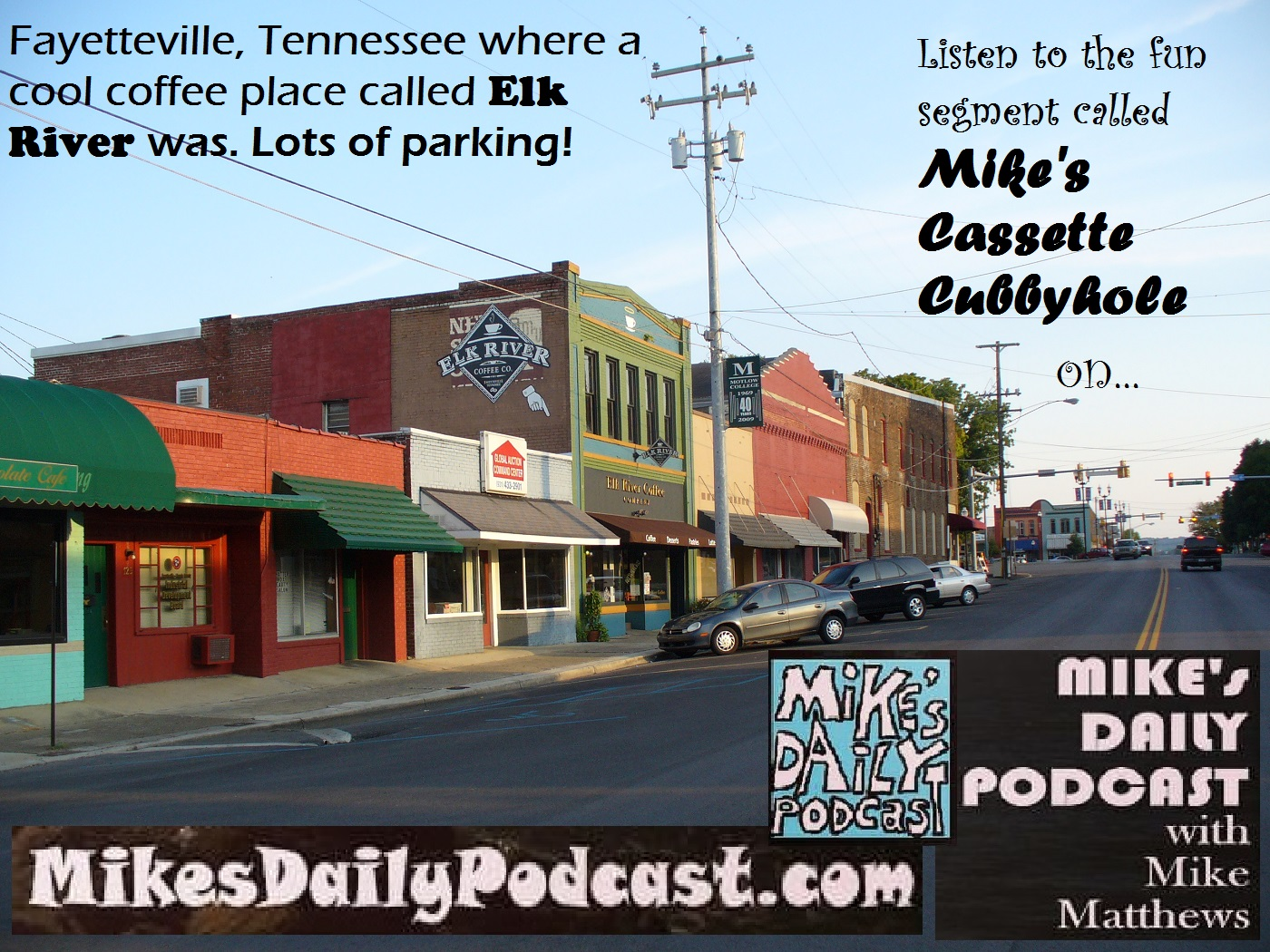 MIKEs DAILY PODCAST 1027 Fayetteville Tennessee Elk River Coffee