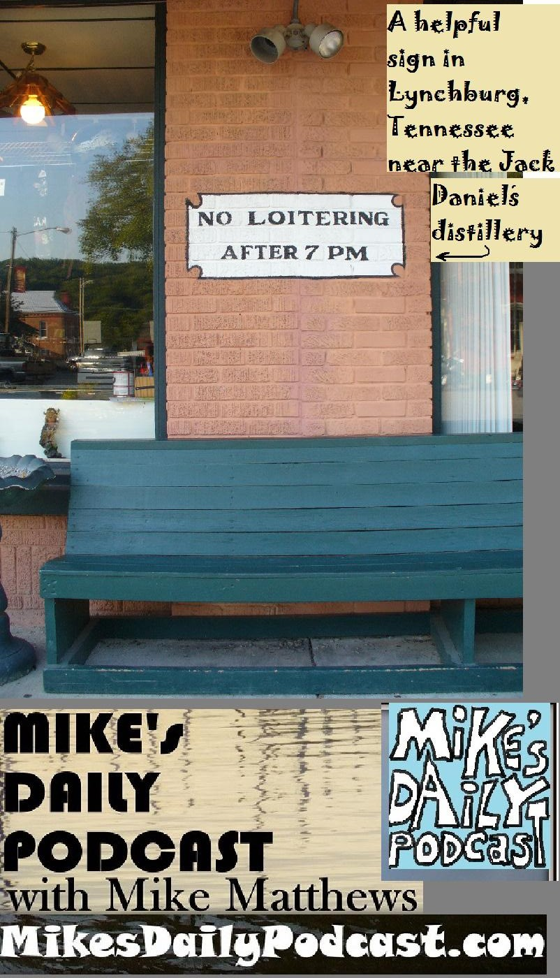 MIKEs DAILY PODCAST 1061 Lynchburg Tennessee