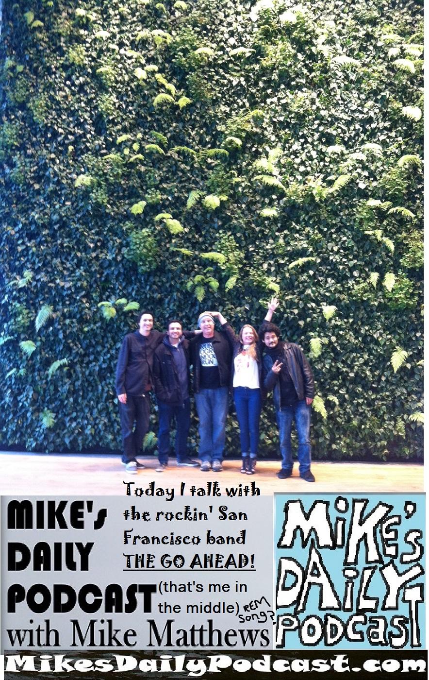 MIKEs DAILY PODCAST 1068 The Go Ahead san francisco