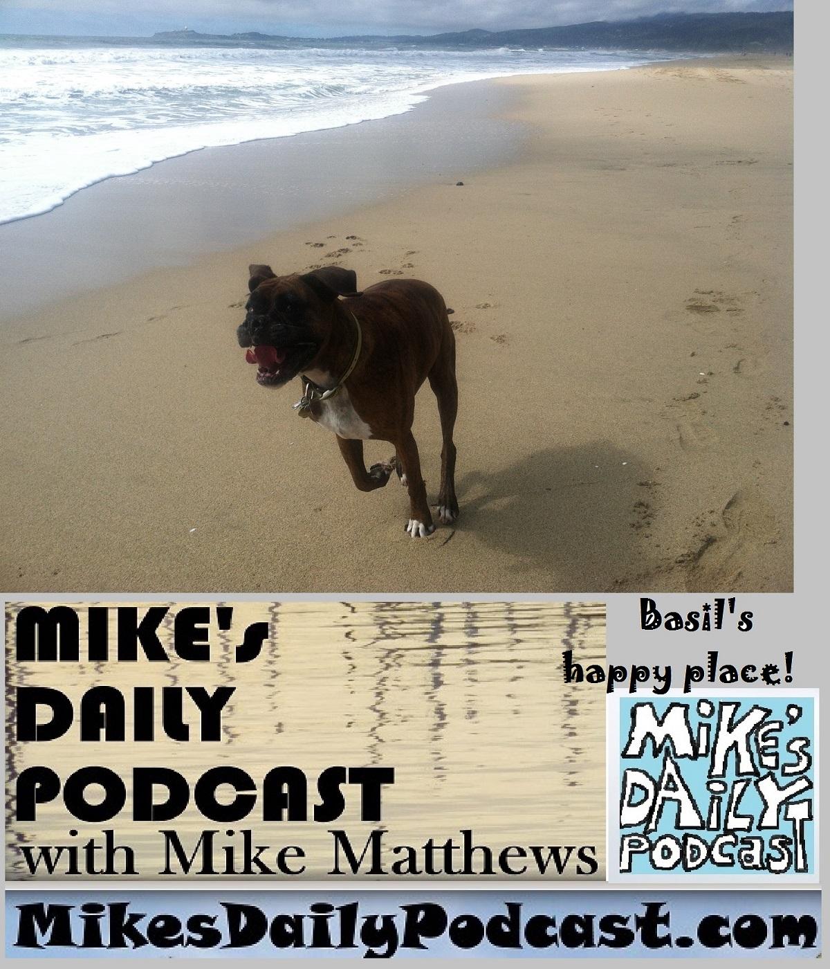 MIKEs DAILY PODCAST 1072 Poplar Beach Half Moon Bay boxer