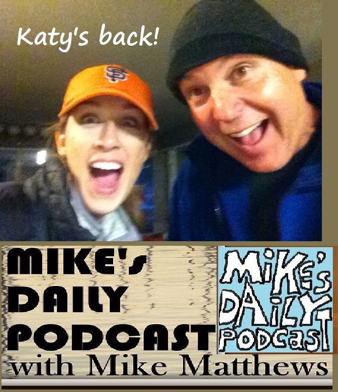 MIKEs DAILY PODCAST 1096 Katy and Mike surprise