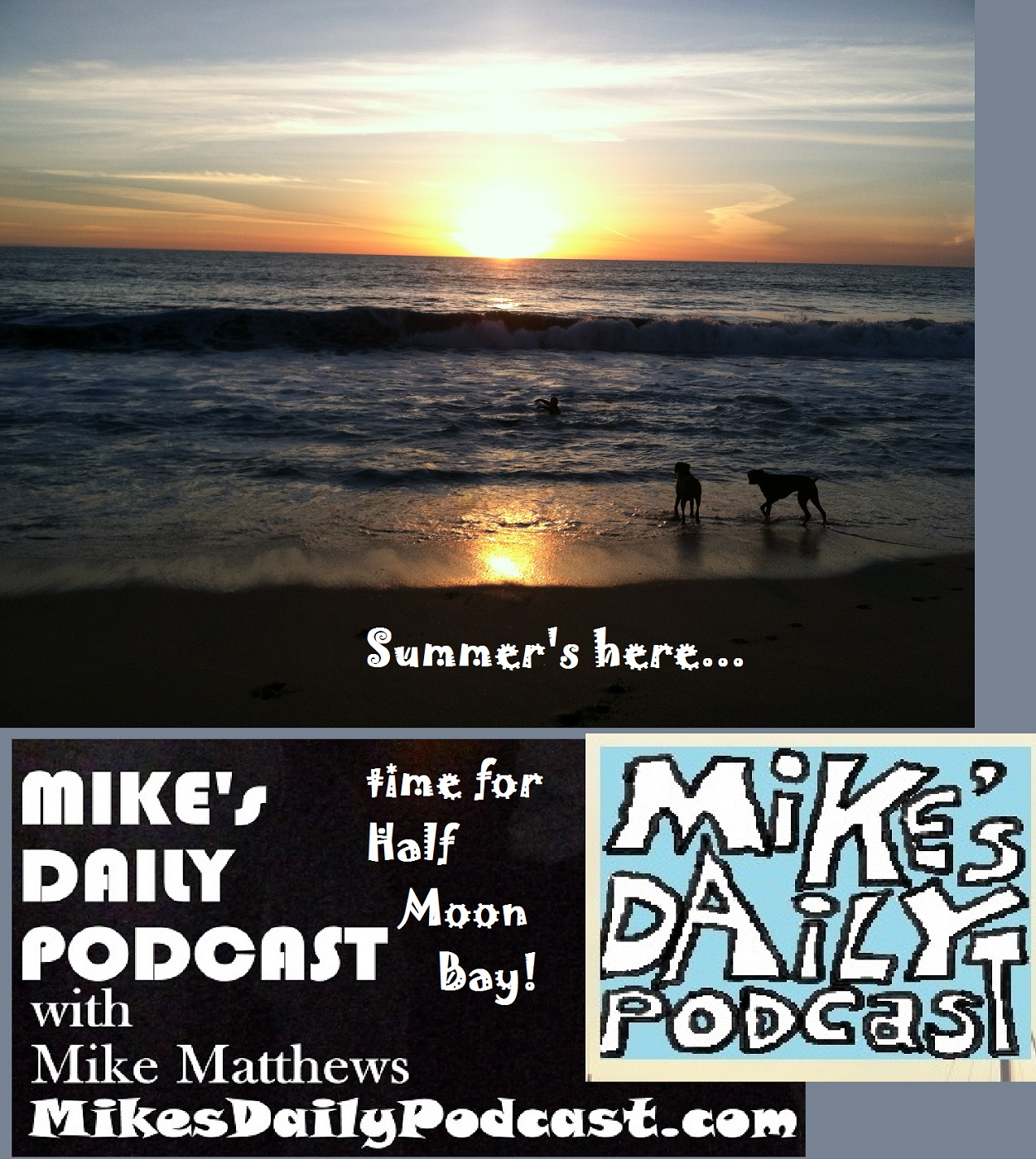 MIKEs DAILY PODCAST 1101 Half Moon Bay sunset dogs
