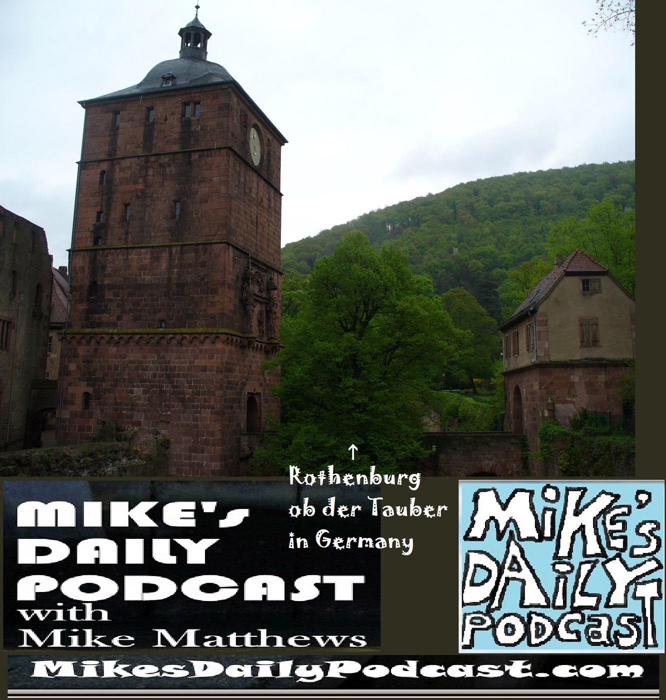 MIKEs DAILY PODCAST 1103 Rothenburg ob der Tauber
