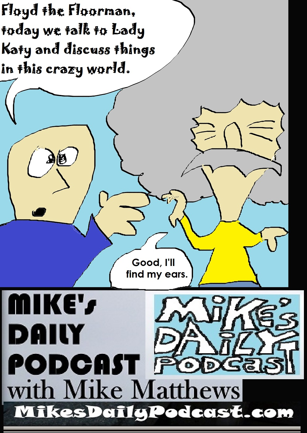MIKEs DAILY PODCAST 1114 Floyd the Floorman