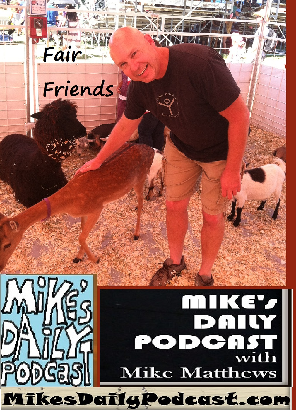 MIKEs DAILY PODCAST 1123 Alameda County Fair deer