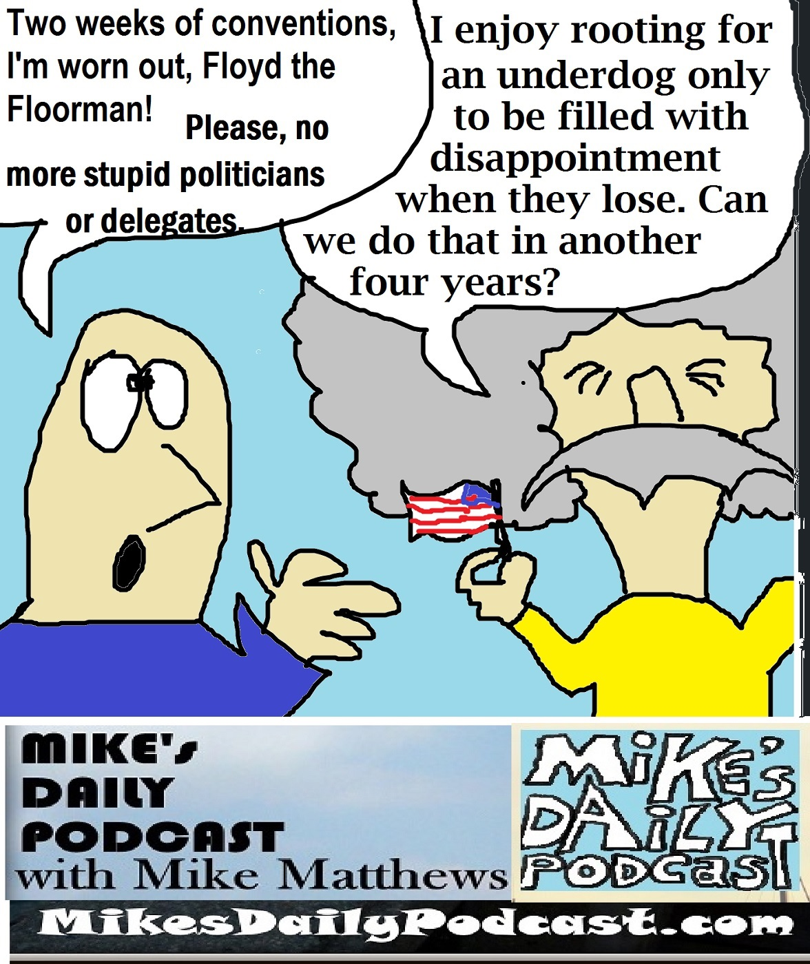 MIKEs DAILY PODCAST 1140 Mikes and Floyd the Floorman flag