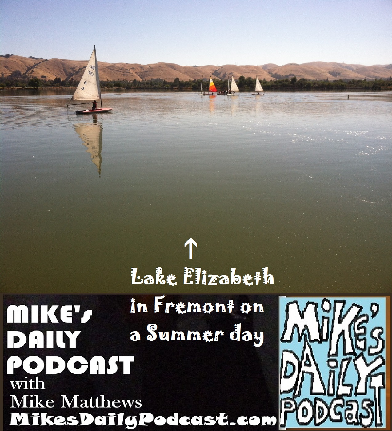 MIKEs DAILY PODCAST 1141 Lake Elizabeth sailboats